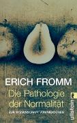 Cover-Bild zu Fromm, Erich: Die Pathologie der Normalität