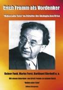 Cover-Bild zu Bierhoff, Burkhard: Erich Fromm als Vordenker