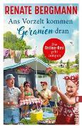 Cover-Bild zu Ans Vorzelt kommen Geranien dran von Bergmann, Renate