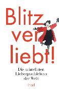Cover-Bild zu Blitzverliebt! von Paul, Clara (Hrsg.)