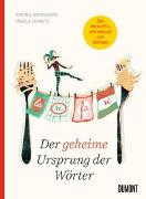 Cover-Bild zu Der geheime Ursprung der Wörter von Schomburg, Andrea