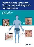 Cover-Bild zu Intensivtraining körperliche Untersuchung und Diagnostik für Heilpraktiker (eBook) von Sengebusch, Jürgen