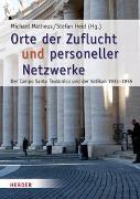 Cover-Bild zu Orte der Zuflucht und personeller Netzwerke von Matheus, Michael (Hrsg.)