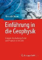 Cover-Bild zu Einführung in die Geophysik