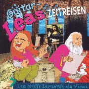 Cover-Bild zu Guitar-Leas Zeitreisen - Teil 7: Lea trifft Leonardo da Vinci (Audio Download) von Laube, Step