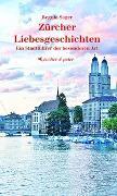 Cover-Bild zu Zürcher Liebesgeschichten