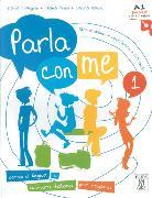 Cover-Bild zu Parla con me 1. A1 juniores. libro di classe - eserciziario - CD audio