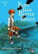 Cover-Bild zu Ina, Soraho: Fairy Tale Battle Royale 2