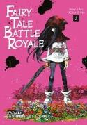 Cover-Bild zu Ina, Soraho: Fairy Tale Battle Royale 3