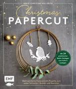 Cover-Bild zu Hollerith, Marie-Christine: Christmas Papercut - Weihnachtliche Papierschnitt-Projekte zum schneiden, basteln und gestalten