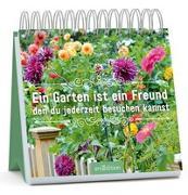 Cover-Bild zu Ein Garten ist ein Freund, den du jederzeit besuchen kannst