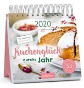 Cover-Bild zu Postkartenkalender Kuchenglück durchs Jahr 2020 - Wochenkalender mit abtrennbaren Postkarten und Rezepten von Kuchentratsch