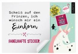 Cover-Bild zu myNOTES Stickerheft Scheiß auf den Prinzen, ich wünsch mir ein Einhorn
