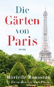 Cover-Bild zu Die Gärten von Paris von Rousseau, Murielle