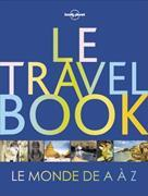 Cover-Bild zu Le Travel Book. Le Monde de A à Z