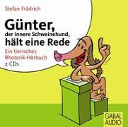 Cover-Bild zu Günter, der innere Schweinehund, hält eine Rede