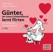 Cover-Bild zu Günter, der innere Schweinehund, lernt flirten
