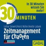 Cover-Bild zu 30 Minuten Zeitmanagement für Chaoten