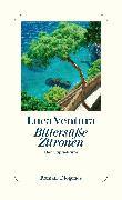 Cover-Bild zu Ventura, Luca: Bittersüße Zitronen