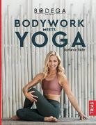 Cover-Bild zu Rohr, Stefanie: Bodega Moves® - Bodywork meets Yoga