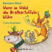 Cover-Bild zu Norz, Martin (Text von): Wenn im Wald die Bratkartoffeln blüh'n