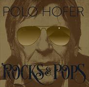 Cover-Bild zu Hofer, Polo: Rocks & Pops von 1976 - 2016