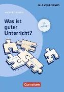 Cover-Bild zu Meyer, Hilbert: Was ist guter Unterricht?