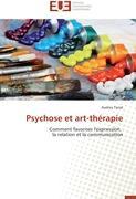 Cover-Bild zu Psychose et art-thérapie von Tarral, Audrey