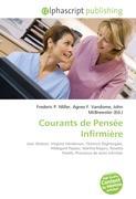 Cover-Bild zu Courants de Pensée Infirmière von Miller, Frederic P. (Hrsg.)
