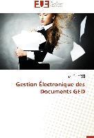 Cover-Bild zu Gestion Électronique des Documents GED von Jouini, Rim