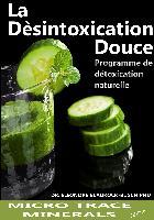 Cover-Bild zu La désintoxication douce von Blaurock-Busch PhD, Dr. Eleonore