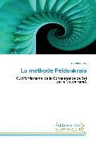 Cover-Bild zu La méthode Feldenkrais von Hélix, Delphine