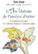 Cover-Bild zu L'art tibétain de l'analyse d'urine von Dorje, Pawo