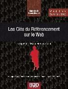 Cover-Bild zu Les Clés du Référencement sur le Web - 2e édition - Septembre 2012 von Albericci, Pascal