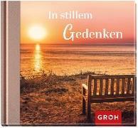 Cover-Bild zu In stillem Gedenken von Groh Redaktionsteam (Hrsg.)