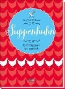 Cover-Bild zu Suppenhuhn von Rossal, Siegfried W.