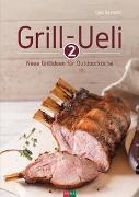 Cover-Bild zu Grill-Ueli 2 von Bernold, Ueli