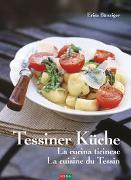 Cover-Bild zu Tessiner Küche - La cucina ticinese - La cuisine du Tessin von Bänziger, Erica