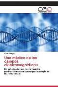 Cover-Bild zu Uso médico de los campos electromagnéticos von Tunçer, Ilknur
