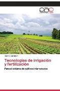 Cover-Bild zu Tecnologías de irrigación y fertilización von Abraham, Thomas