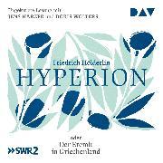 Cover-Bild zu Hyperion oder Der Eremit in Griechenland (Audio Download) von Hölderlin, Friedrich