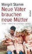 Cover-Bild zu Stamm, Margrit: Neue Väter brauchen neue Mütter