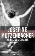 Cover-Bild zu Josefine Mutzenbacher: Meine 365 Liebhaber (Klassiker der Erotik) (eBook) von Anonym