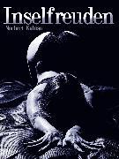 Cover-Bild zu Inselfreuden (eBook) von Anonym