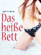 Cover-Bild zu Das heiße Bett (eBook) von Anonym