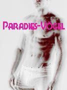 Cover-Bild zu Paradies-Vögel (eBook) von Anonym