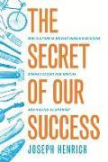 Cover-Bild zu Secret of Our Success (eBook) von Henrich, Joseph
