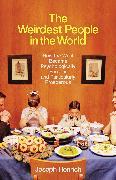 Cover-Bild zu The Weirdest People in the World von Henrich, Joseph