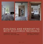 Cover-Bild zu Building and Renovating with Reclaimed Materials