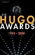 Cover-Bild zu Die Hugo Awards 1985-2000